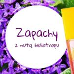 Perfumy z nutą heliotropu